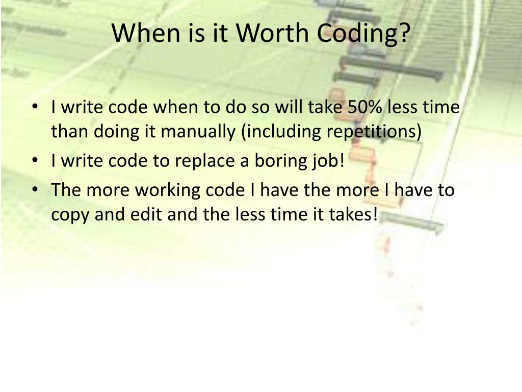 When is it Worth Coding?