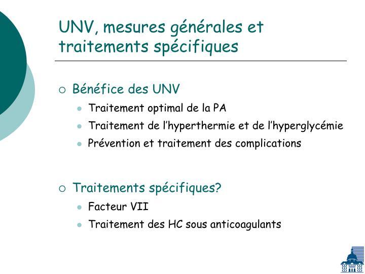 UNV, mesures générales et traitements spécifiques