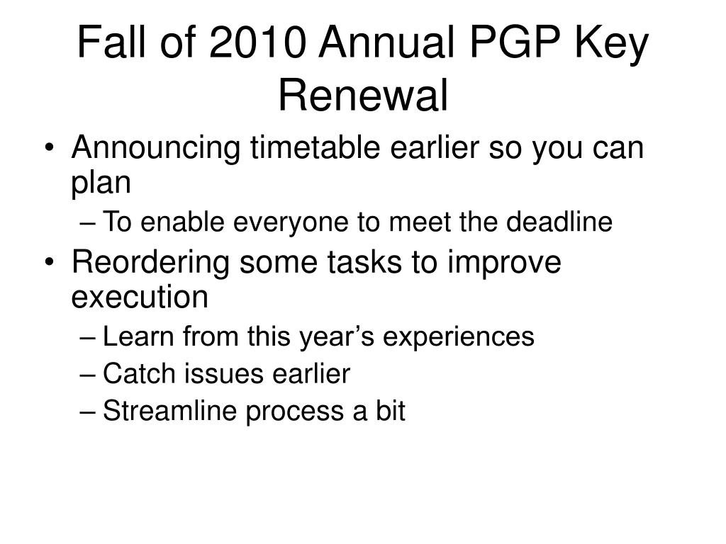 Fall of 2010 Annual PGP Key Renewal