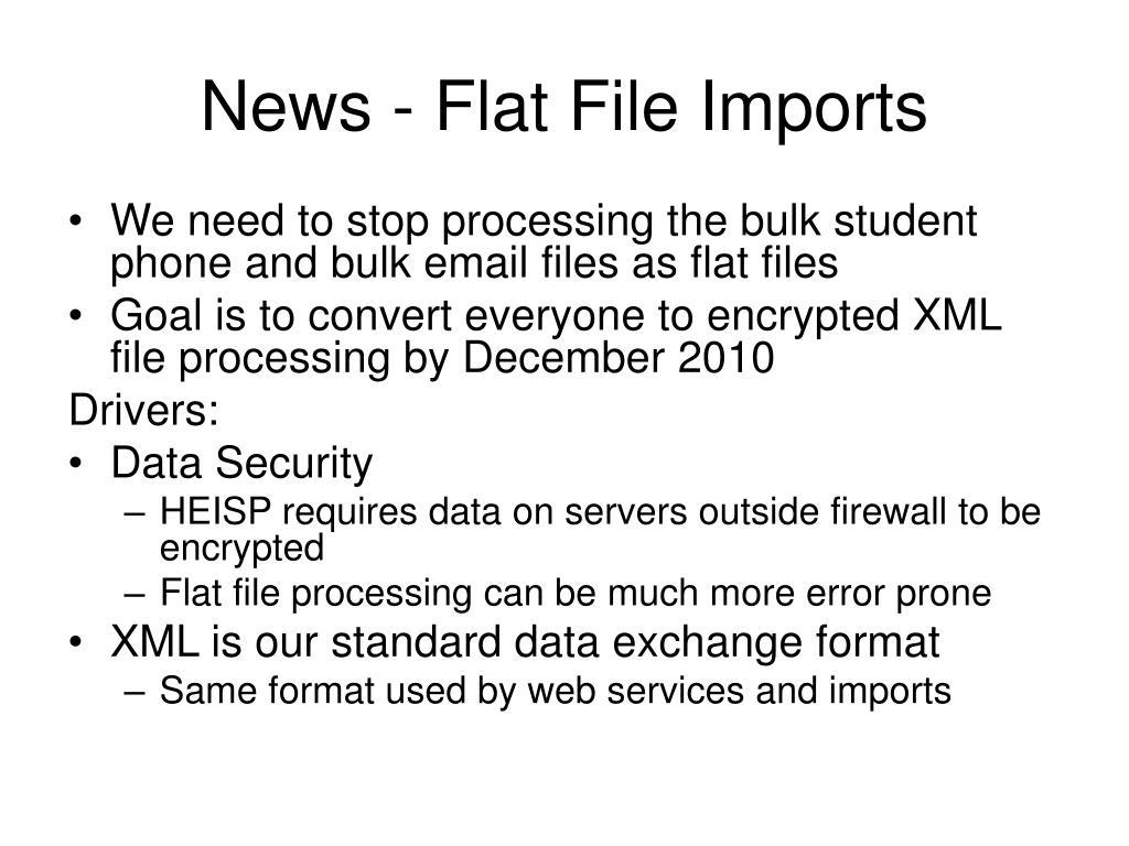 News - Flat File Imports