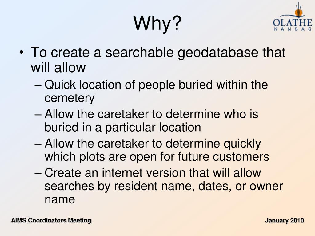 To create a searchable geodatabase that will allow