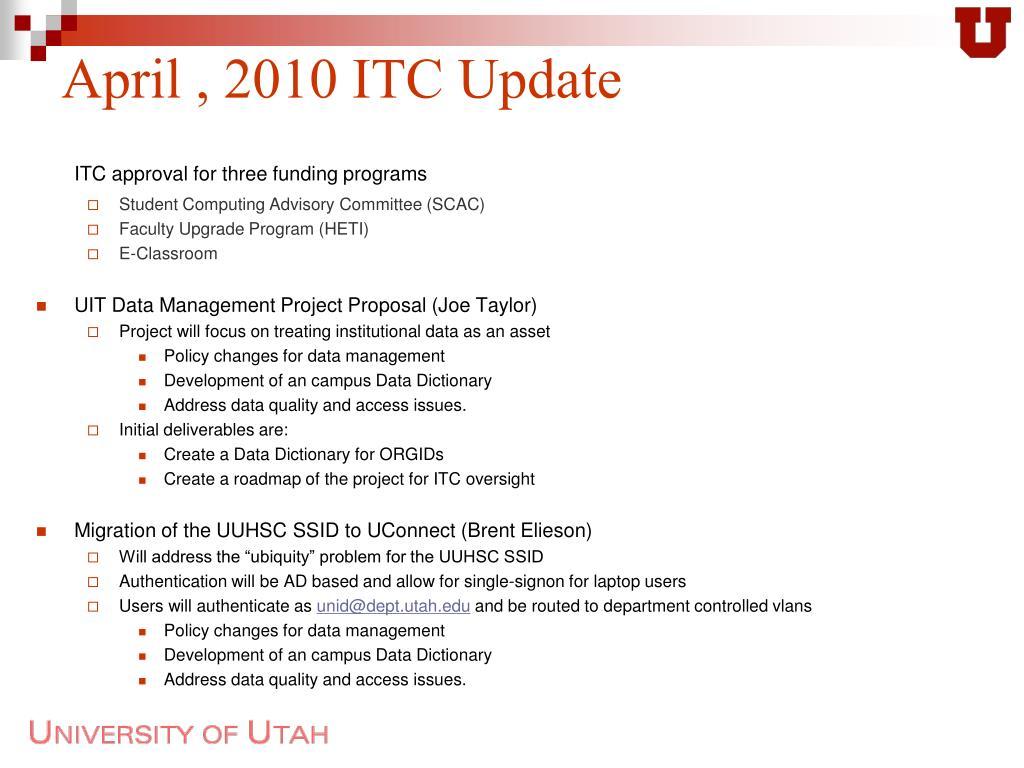 April , 2010 ITC Update
