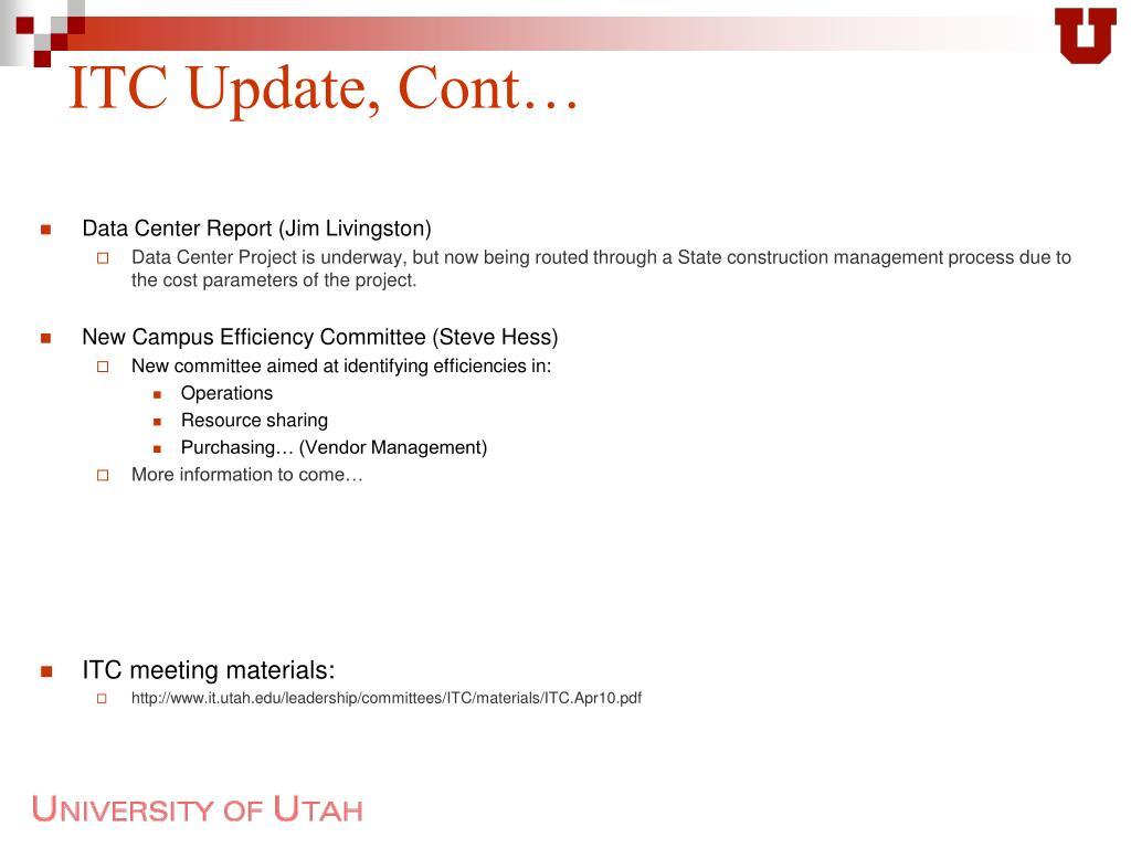 ITC Update, Cont…