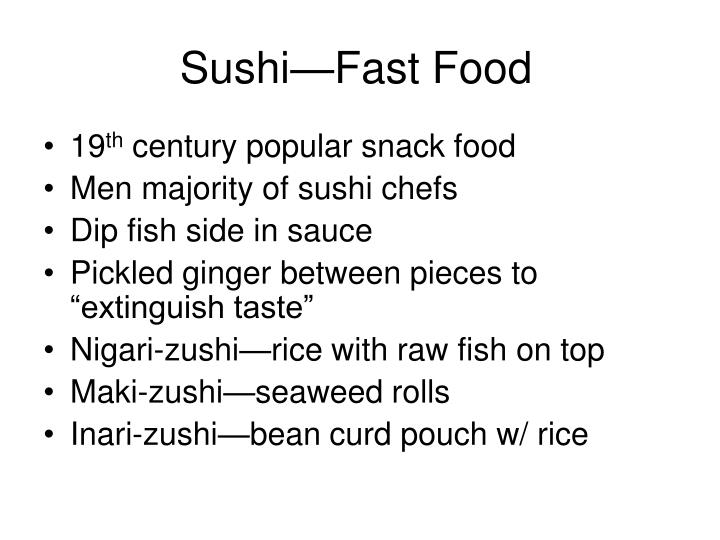 Sushi—Fast Food