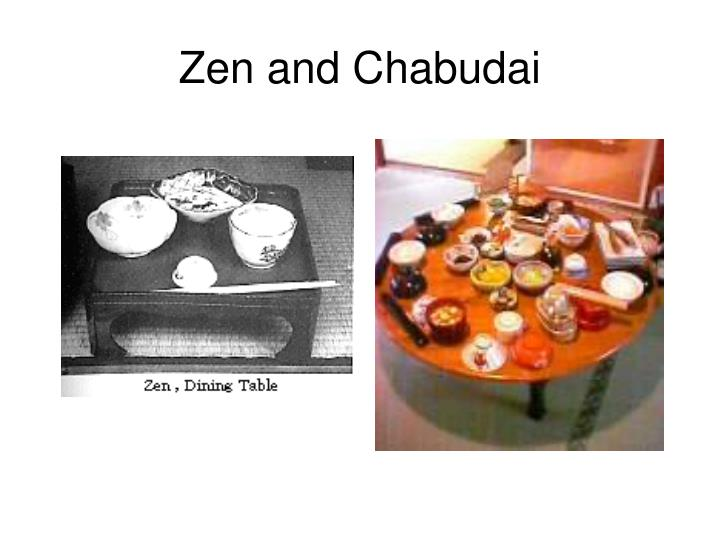 Zen and Chabudai