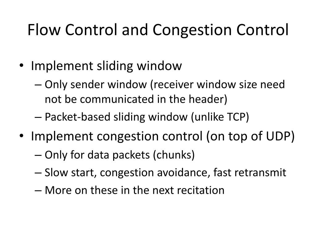 Flow Control and Congestion Control