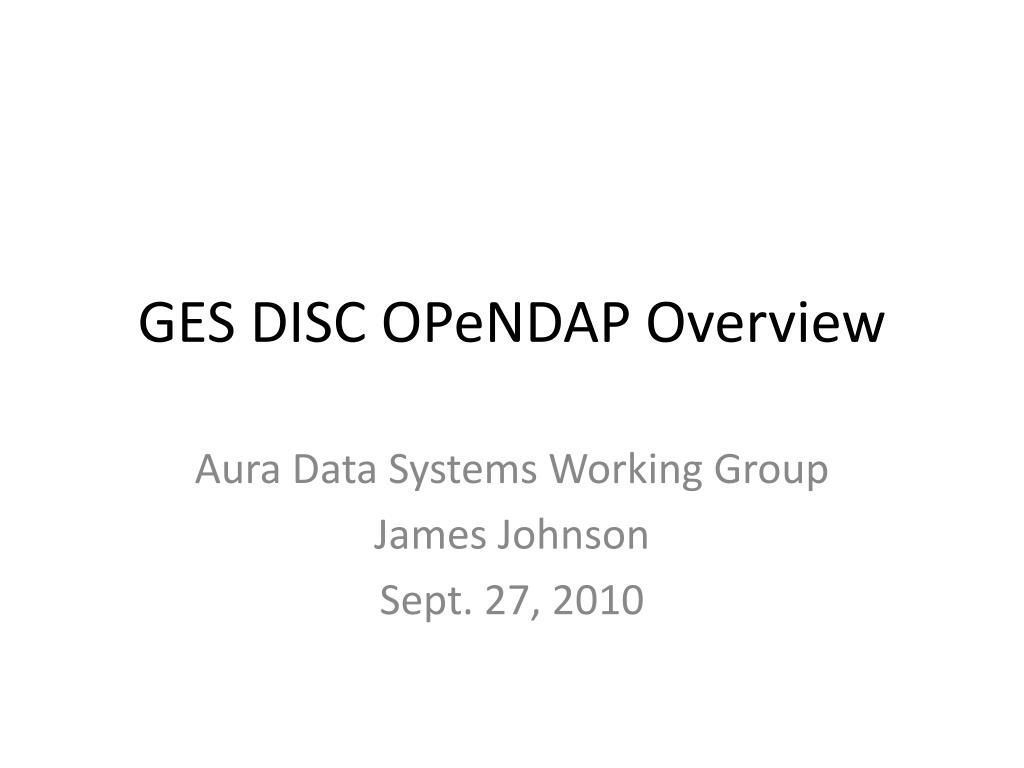 GES DISC OPeNDAP Overview