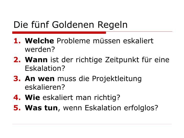 Die fünf Goldenen Regeln