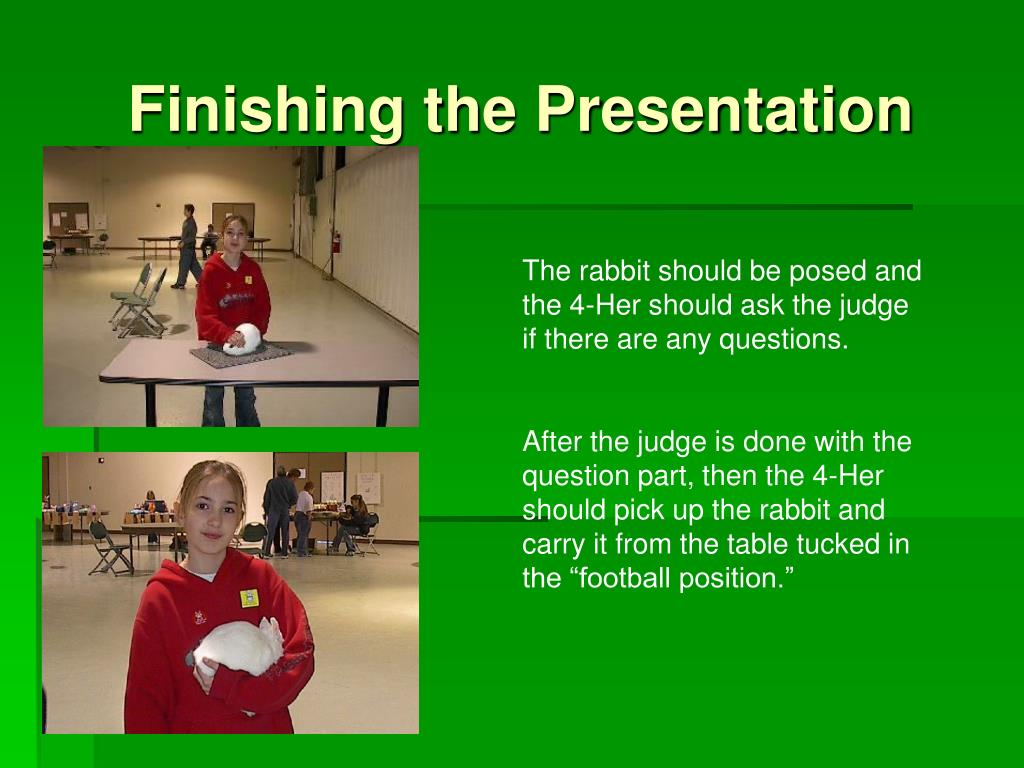 Finishing the Presentation