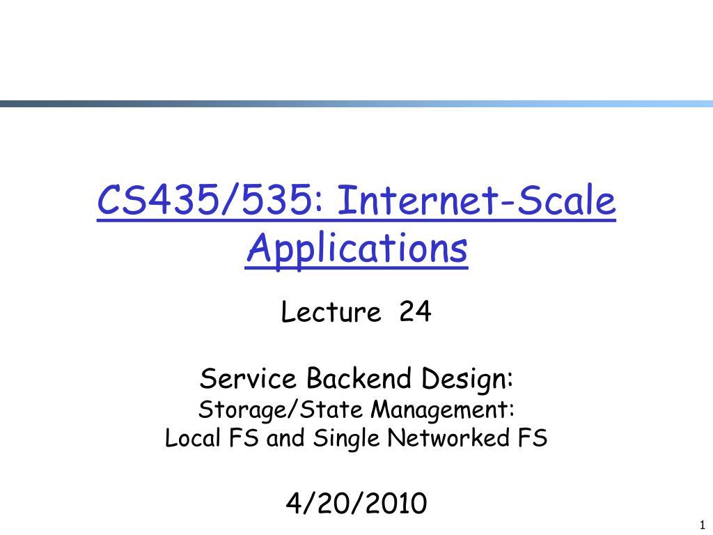 CS435/535: Internet-Scale Applications