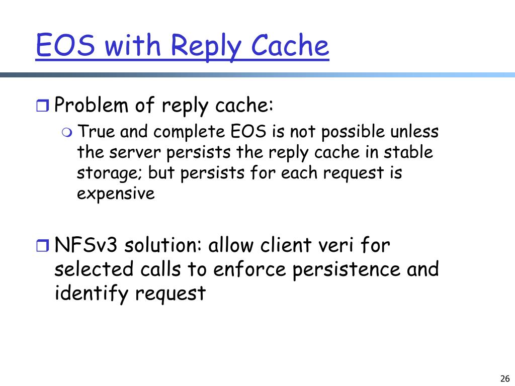 EOS with Reply Cache