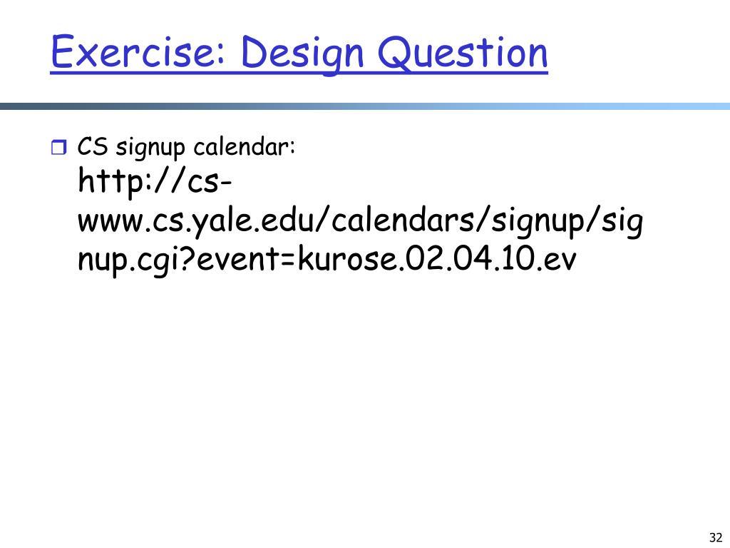 Exercise: Design Question