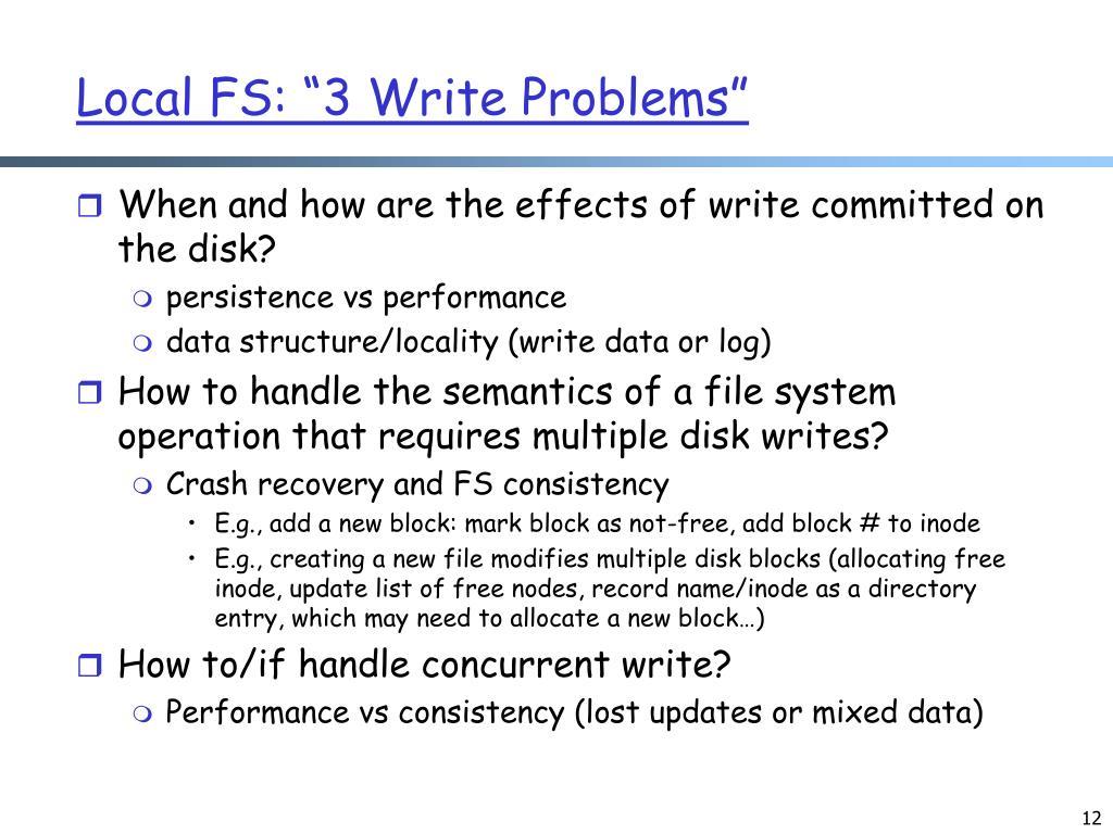 "Local FS: ""3 Write Problems"""