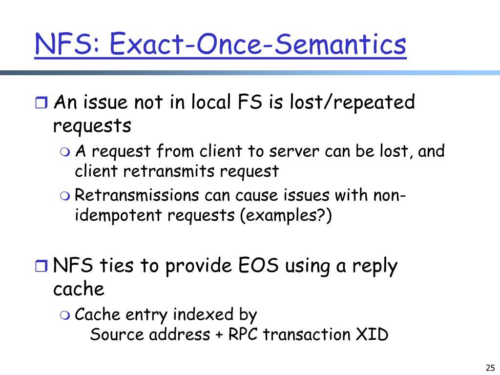 NFS: Exact-Once-Semantics