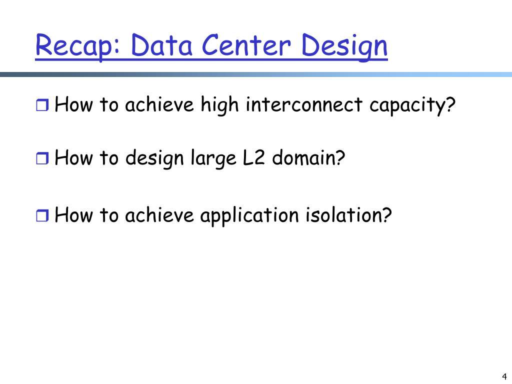 Recap: Data Center Design
