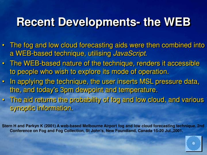 Recent Developments- the WEB