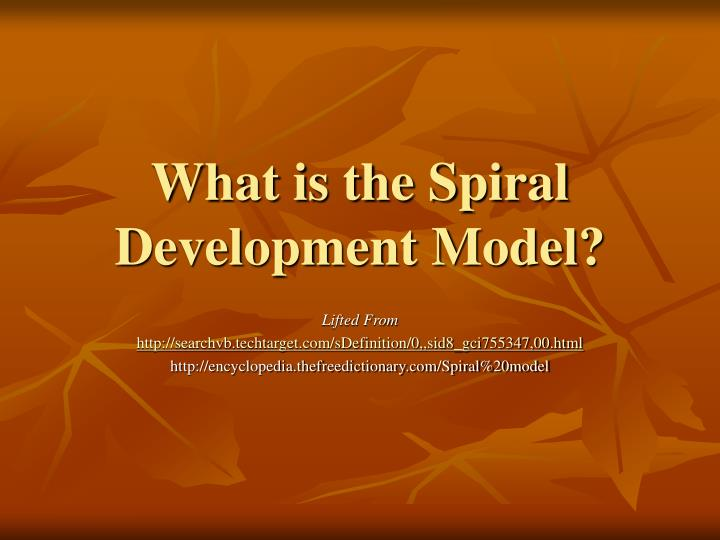 What is the spiral development model