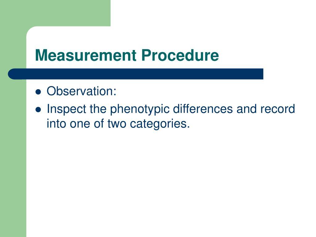 Measurement Procedure