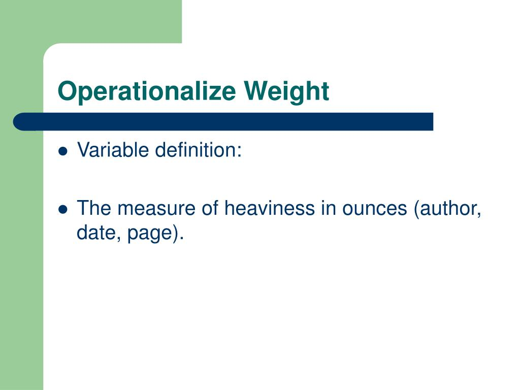 Operationalize Weight