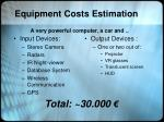 equipment costs estimation