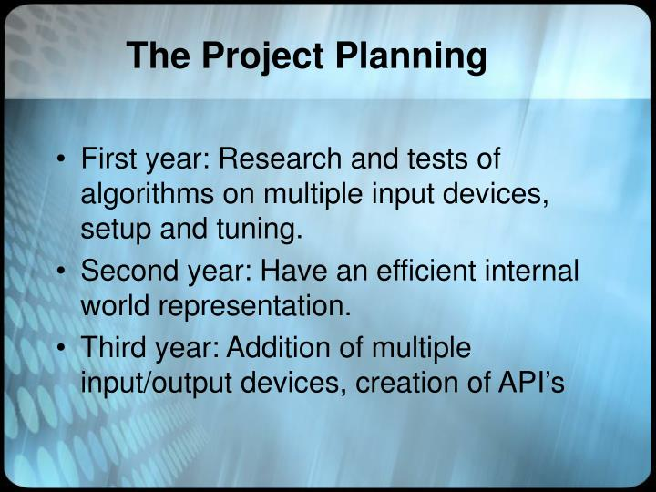The Project Planning