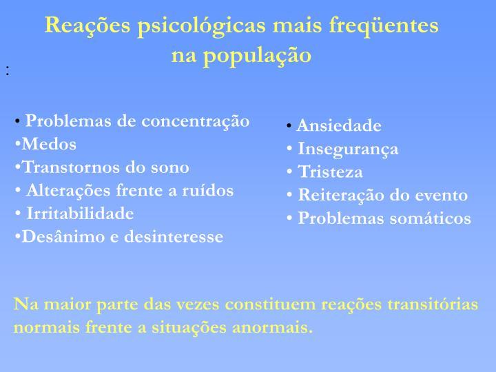 Reações psicológicas mais freqüentes