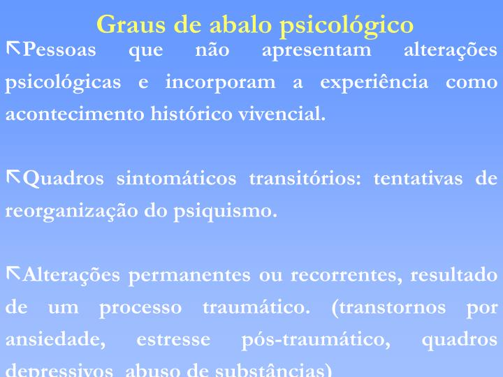 Graus de abalo psicológico