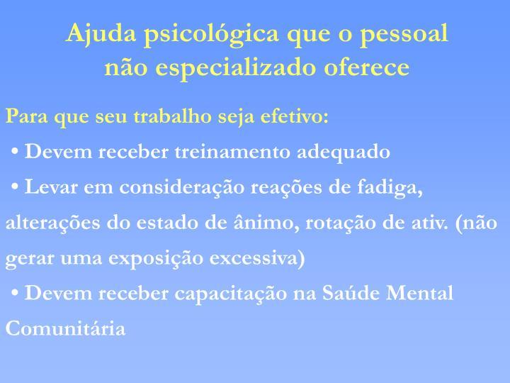 Ajuda psicológica que o pessoal