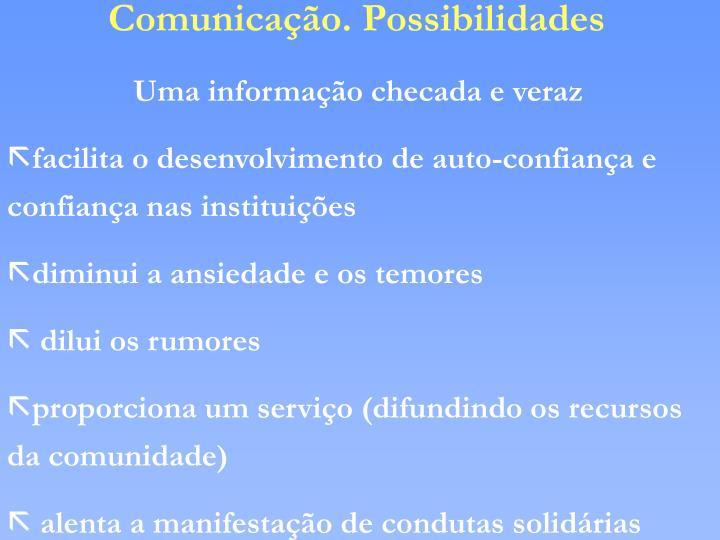Comunicação. Possibilidades
