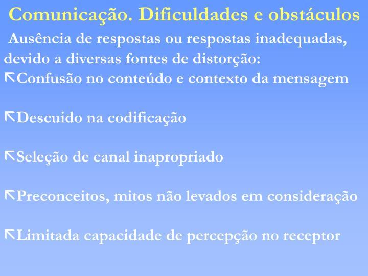 Comunicação. Dificuldades e obstáculos