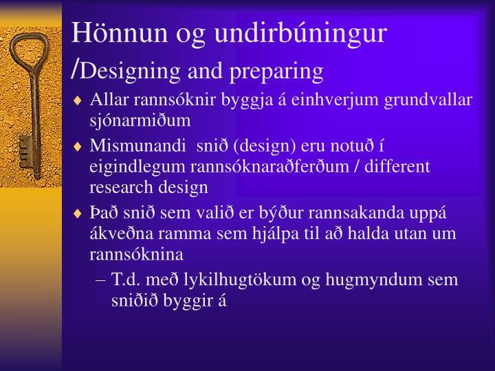 Hönnun og undirbúningur /