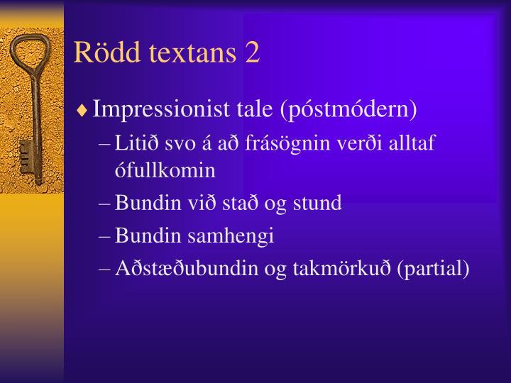 Rödd textans 2