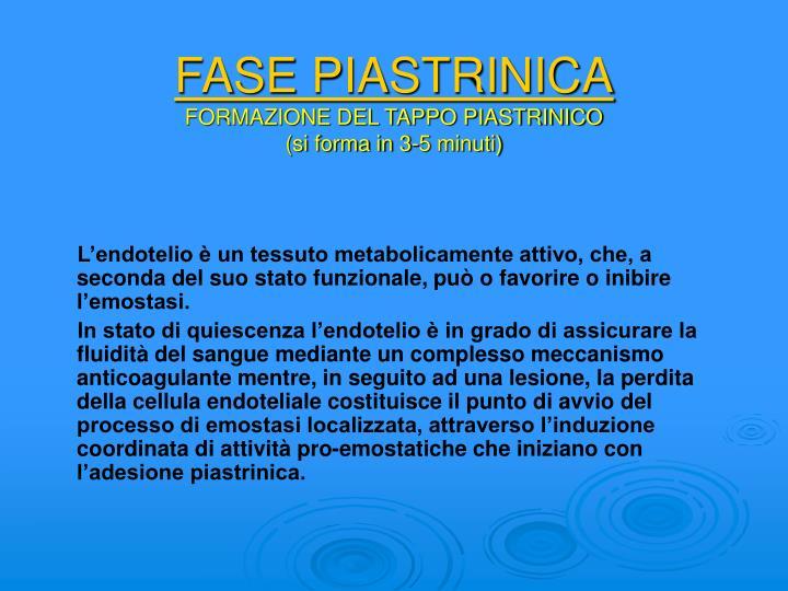 FASE PIASTRINICA