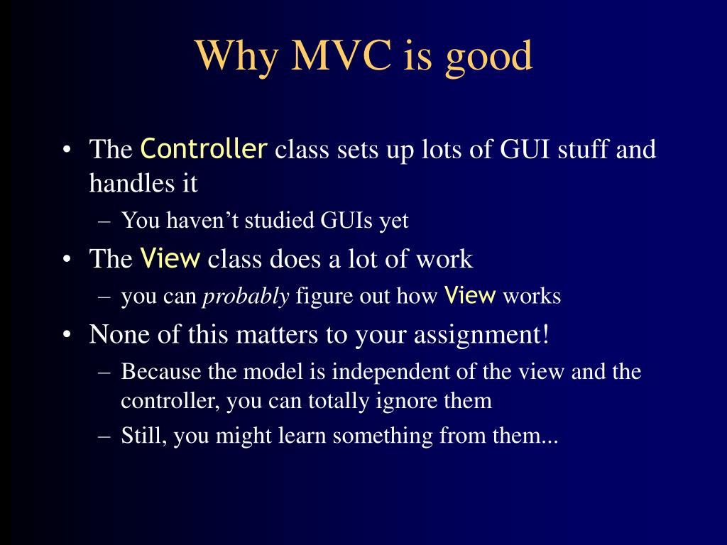 Why MVC is good