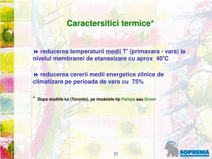 Caractersitici termice*