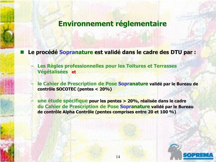 Environnement réglementaire
