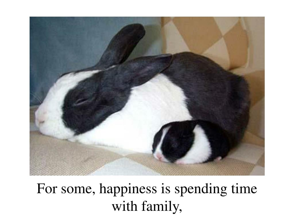 For some, happiness is spending time
