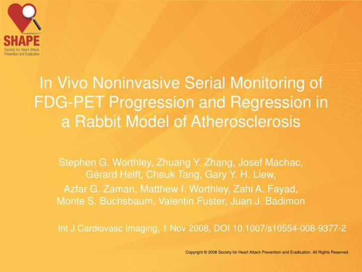 In Vivo Noninvasive Serial Monitoring of FDG-PET Progression and Regression in a Rabbit Model of Ath...
