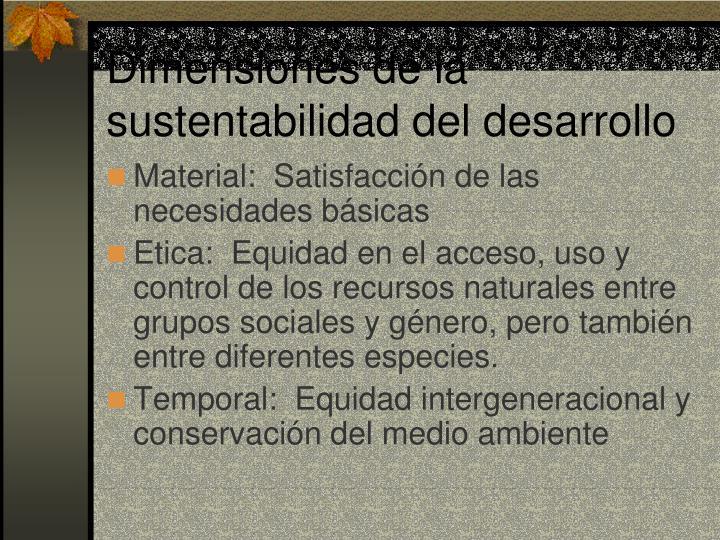 Dimensiones de la sustentabilidad del desarrollo