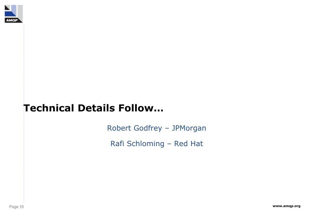Technical Details Follow…