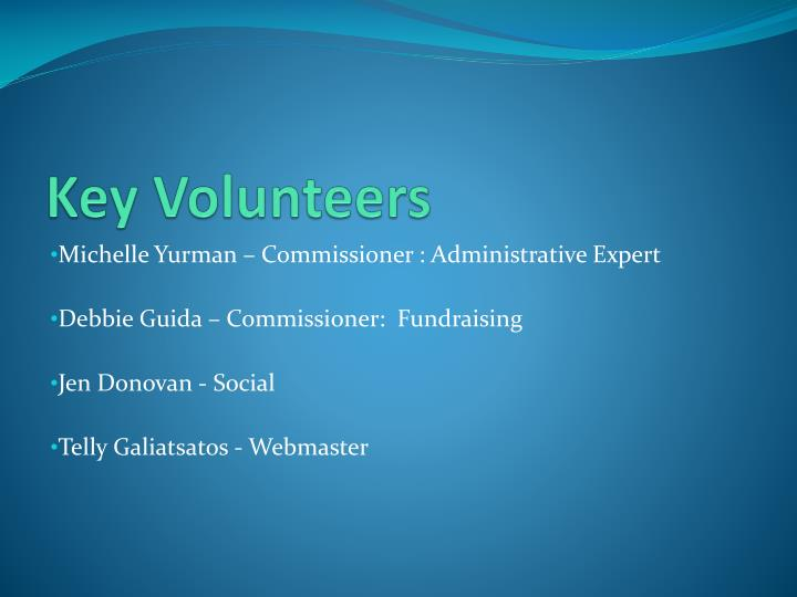 Key Volunteers