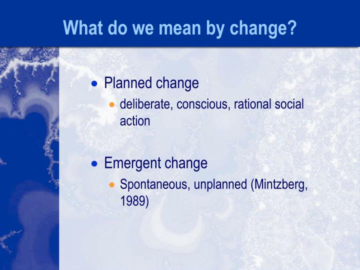 What do we mean by change