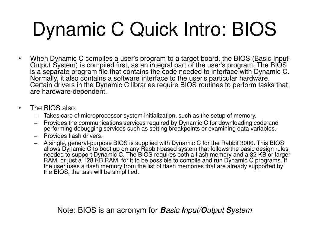 Dynamic C Quick Intro: BIOS