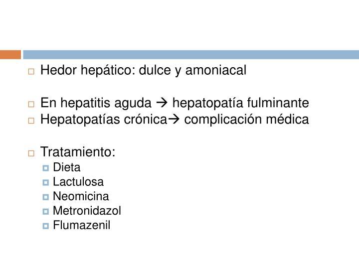 Hedor hepático: dulce y amoniacal