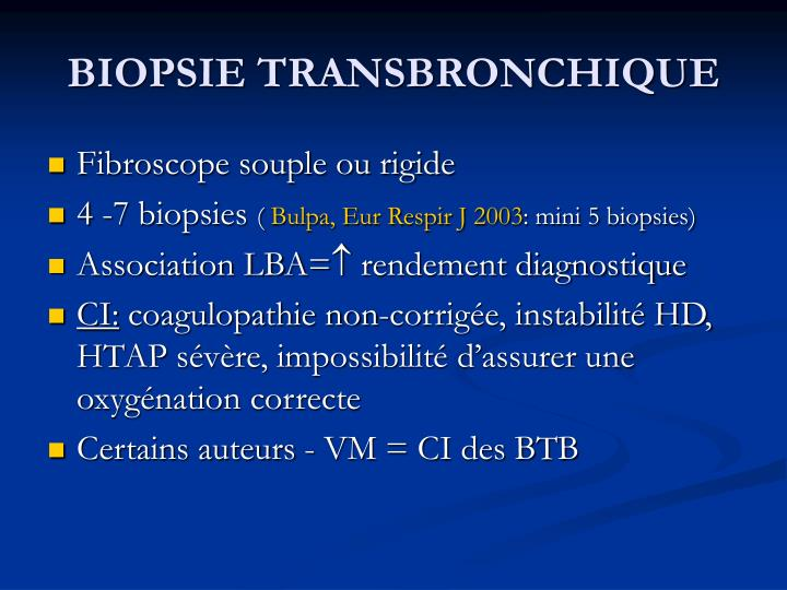 BIOPSIE TRANSBRONCHIQUE