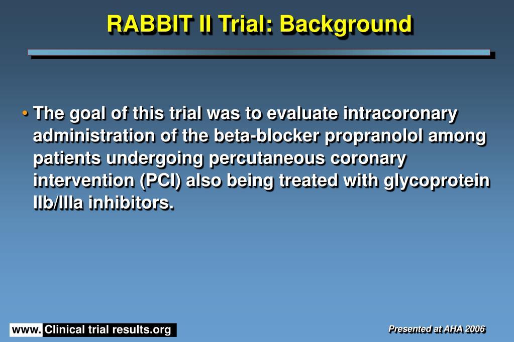 RABBIT II Trial: Background