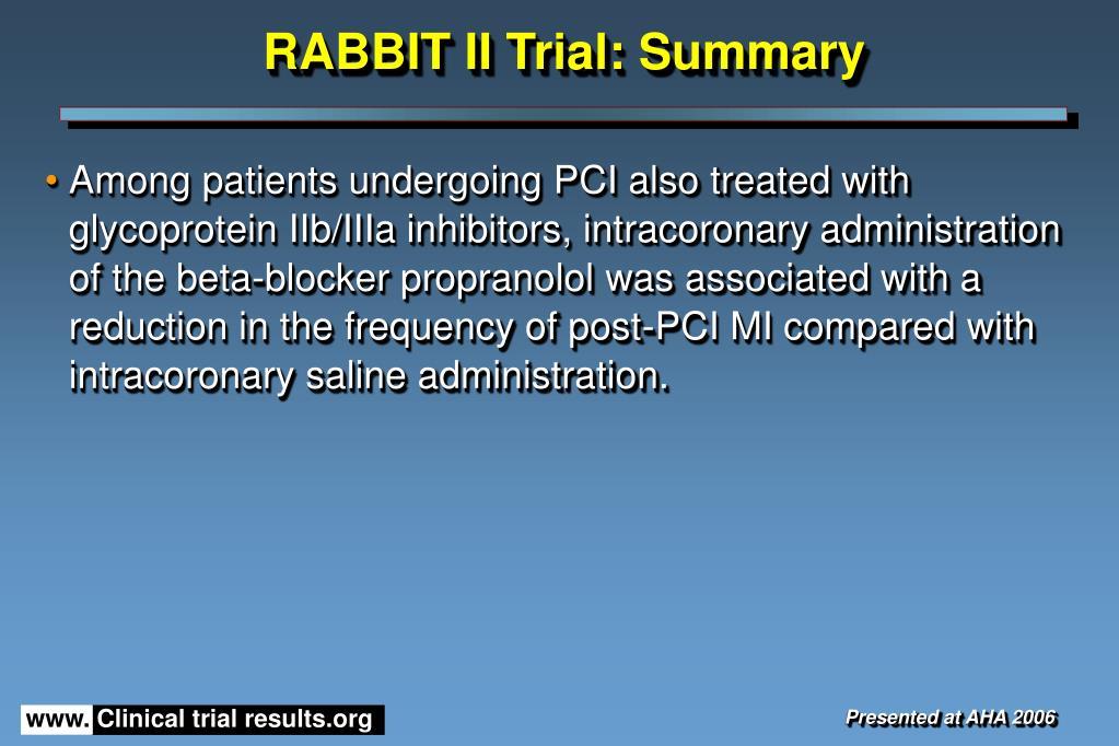 RABBIT II Trial: Summary