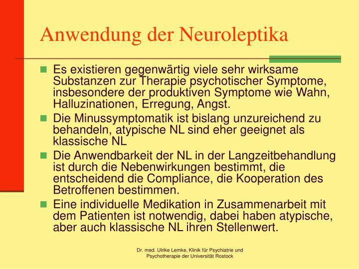 Anwendung der Neuroleptika