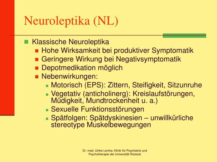 Neuroleptika (NL)
