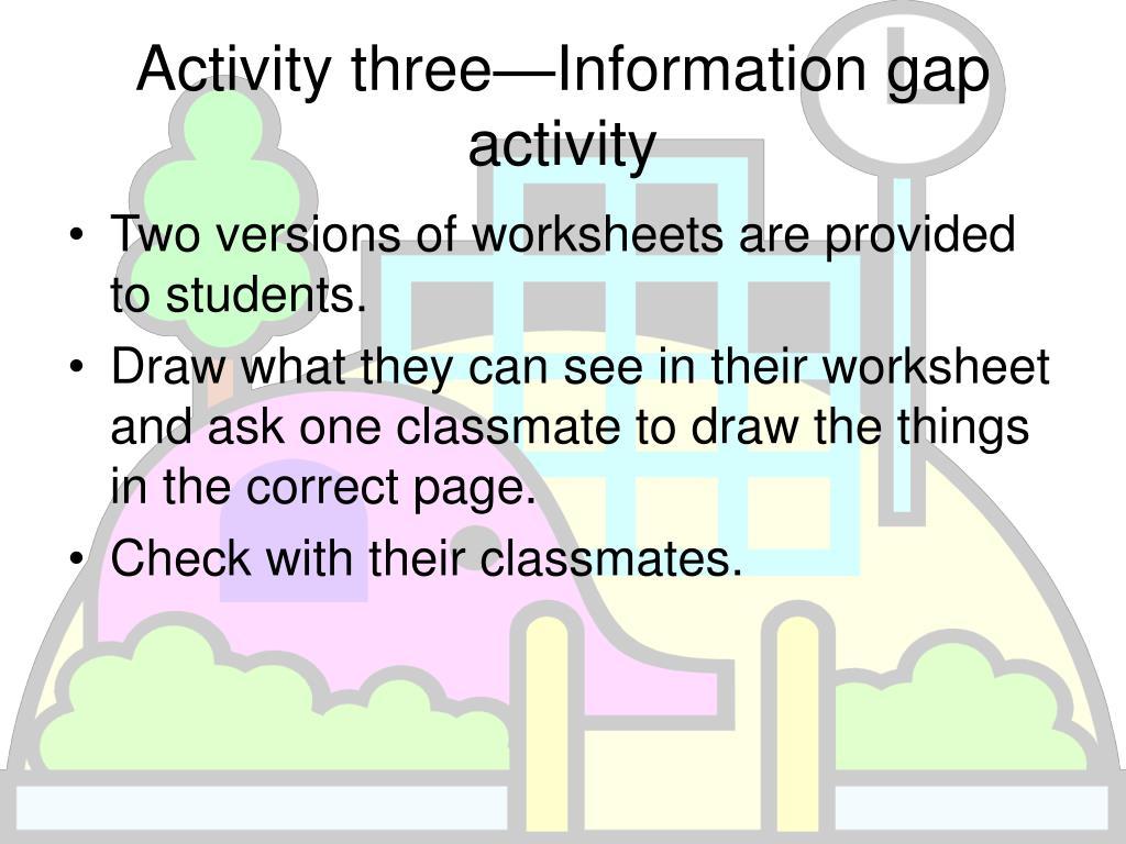Activity three—Information gap activity